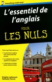 Brigitte Lallement et Nathalie Pierret - L'essentiel de l'anglais pour les nuls.