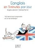 Brigitte Lallement et Nathalie Pierret - L'anglais en 5 minutes par jour.