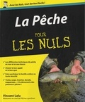 Vincent Lalu - La pêche pour les nuls.