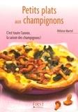 Héloïse Martel - Petits plats aux champignons.