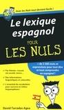 David Tarradas Agea - Le lexique espagnol pour les nuls.