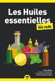 Elske Miles - Les Huiles essentielles pour les nuls.