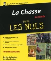 Antoine Berton et David Gaillardon - La chasse pour les Nuls.