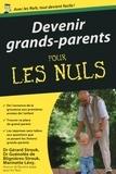 Guénolée de BLIGNIÈRES-STROUK et Marinette Lévy - POCHE NULS  : Devenir grands-parents poche pour les Nuls.