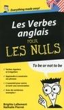 Brigitte Lallement et Nathalie Pierret - Les verbes anglais pour les nuls.