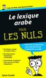 Sylvie Chraïbi - Le lexique arabe pour les nuls.