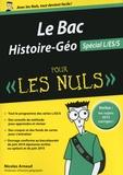 Le Bac Histoire-Géo pour les nuls : Spécial L/ES/S / Nicolas Arnaud | Arnaud, Nicolas