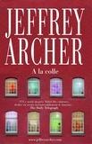 A la colle   Archer, Jeffrey