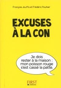 François Jouffa et Susie Jouffa - Excuses à la con.