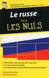 Andrew Kaufman et Serafima Gettys - Le russe - Guide de conversation pour les Nuls, 2ème édition.