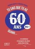 François Jouffa et Frédéric Pouhier - Tu sais que tu as 60 ans quand....