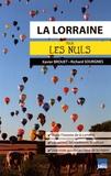 Xavier Brouet et Richard Sourgnes - La Lorraine pour les nuls.