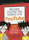 Réussis toutes tes vidéos sur YouTube / Nick Willoughby | Willoughby, Nick. Auteur