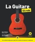 Jon Chappell et Mark Phillips - La Guitare pour les nuls. 1 CD audio