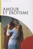 Stefano Zuffi - Amour et érotisme.