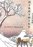 Hiroshige et Nelly Delay - Le petit tokaido.