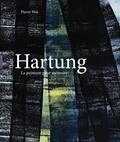 Hans Hartung : peinture pour mémoire / Pierre Wat | Wat, Pierre (1965-....)