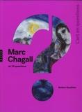 Ambre Gauthier - Marc Chagall en 15 questions.