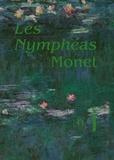 Cécile Debray et Sophie Eloy - Les Nymphéas Monet.
