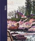 Gilles Genty et Mary-Dailey Desmarais - Signac et les Indépendants.