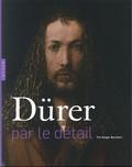 Till-Holger Borchert - Dürer par le détail.