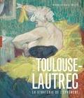 Nicholas-Henri Zmelty - Henri de Toulouse-Lautrec - La stratégie de l'éphémère.