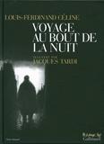 Louis-Ferdinand Céline et Jacques Tardi - Voyage au bout de la nuit.