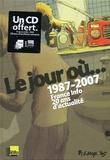 Le jour où... : 1987-2007, France Info 20 ans d'actualité / Guy Delisle, Christophe Dabitch, Jean-Denis Pendanx   Delisle, Guy (1966-....). Auteur