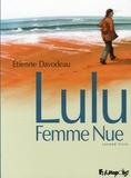 Lulu, femme nue. Second livre / un récit en deux volumes d'Étienne Davodeau | Davodeau, Étienne (1965-....). Auteur