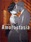 Amorostasia / Cyril Bonin | Bonin, Cyril (1969-....). Auteur. Illustrateur