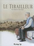 Alain Bujak et Piero Macola - Le tirailleur - Suivi du Voyage chez Abdesslem.