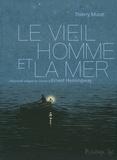 Le vieil homme et la mer / scénario et dessin Thierry Murat   Murat, Thierry (1966-....). Auteur