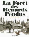 La forêt des renards pendus / Nicolas Dumontheuil | DUMONTHEUIL, Nicolas. Auteur