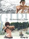 Gipi - En descendant le fleuve et autres histoires.