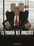 Luc Brunschwig et Laurent Hirn - Le pouvoir des innocents cycle 2 : Car l'enfer est ici Tome 5 : 11 septembre.