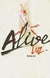 Luz - Alive.