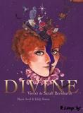 Eddy Simon et Marie Avril - Divine - Vie(s) de Sarah Bernhardt.