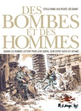 Estelle Dumas et Julie Ricossé - Des bombes et des hommes.