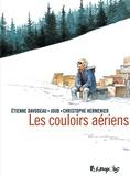 Les couloirs aériens / Etienne Davodeau, Joub, Christophe Hermenier | Davodeau, Étienne (1965-....)