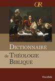 Excelsis - Dictionnaire de la Théologie Biblique.