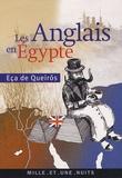 José-Maria Eça de Queiroz - Les Anglais en Egypte.