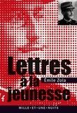 Émile Zola - Lettres à la jeunesse (1879-1897).