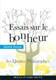 David Hume - Essais sur le bonheur - Les Quatre Philosophes.