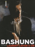 Laurent Lavige - Bashung vu par Laurent Lavige & Cie.