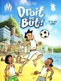 Thierry Agnello et  Davoine - Droit au But ! Tome 8 : Si tu vas à Rio.