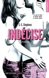 S-C Stephens - Thoughtless Tome 1 : Indécise.