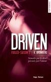 K Bromberg - Driven Saison 2 : Fueled.
