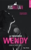 Camille Saint-Just - Plus belle la vie  : La tentation de Wendy.