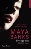 Maya Banks - Slow Burn Tome 1 : Protège-moi.
