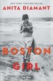 Anita Diamant - Boston Girl.